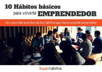 Portada - Los 10 Hábitos básicos para volverte emprendedor (Guía)