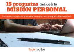 15 Preguntas para Crear tu Misión Personal
