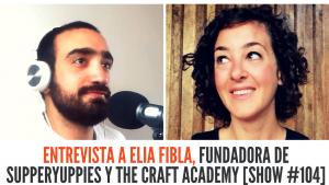 Entrevista a Elia Fibla